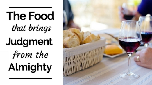 Food That Brings Judgment from the God
